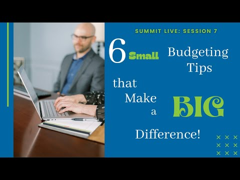 6 Small Budgeting Tips that Make a Big Difference