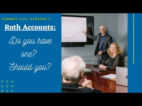 Roth Accounts: Do you have one? Should you?